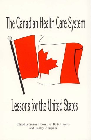 The Canadian Health Care System: Lessons for the United States