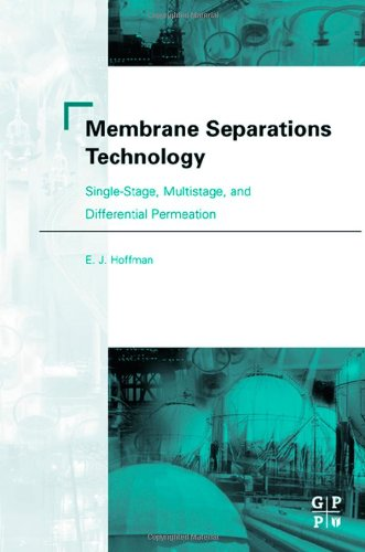 Membrane Separations Technology: Single-Stage, Multistage, and Differential Permeation