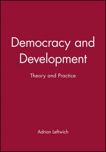 Democracy and Development: Theory and Practice