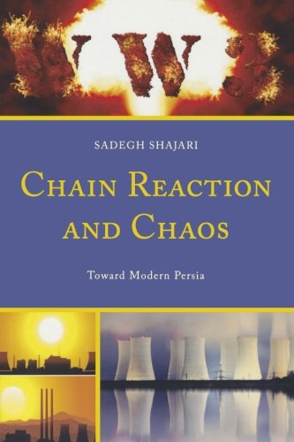 Chain Reaction and Chaos: Toward Modern Persia