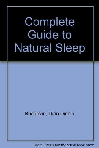 Complete Guide to Natural Sleep