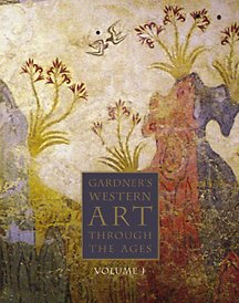 Gardners Art Through The Ages: The Western Perspective, Volume I (With Infotrac)