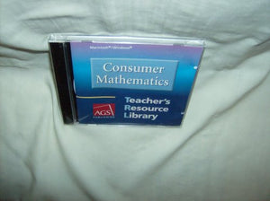 CONSUMER MATHEMATICS TEACHERS RESOURCE LIBRARY ON CD-ROM FOR MACINTOS H AND WINDOWS (Ags Math for Consumer)