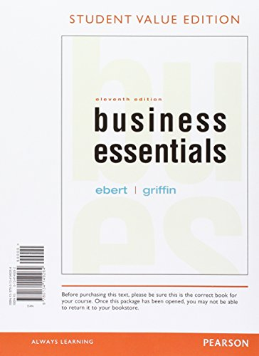 Business Esentials, Student Value Edition Plus 2017 MyLab Intro to Business with Pearson eText -- Access Card Package (11th Edition)