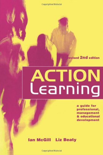 Action Learning: A Practitioner's Guide
