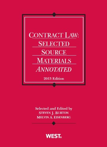 Contract Law: Selected Source Materials Annotated, 2013 (Selected Statutes)