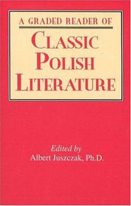 A Graded Reader of Classic Polish Literature