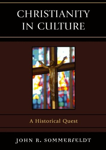 Christianity in Culture: A Historical Quest