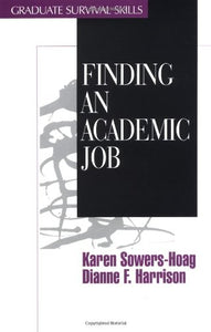 Finding an Academic Job (Surviving Graduate School)