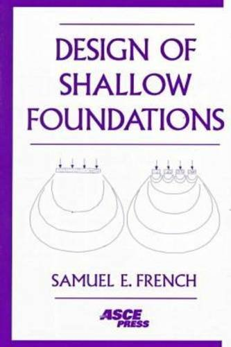 Design of Shallow Foundations (Asce Press)