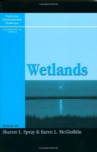 Wetlands (Exploring Environmental Challenges: A Multidisciplinary Approach)