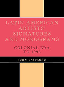 Latin American Artists' Signatures and Monograms
