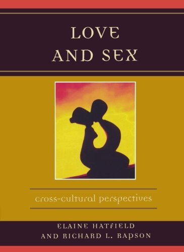 Love and Sex: Cross-Cultural Perspectives