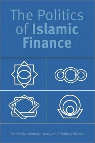The Politics of Islamic Finance