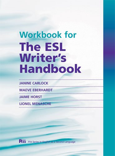 Workbook For The Esl Writer'S Handbook (Pitt Series In English As A Second Language)