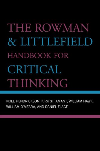 The Rowman & Littlefield Handbook for Critical Thinking (Elements of Philosophy)