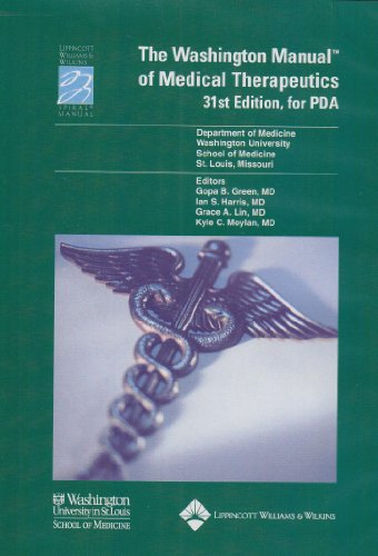 The Washington Manual of Medical Therapeutics, Thirty-First Edition, for PDA: Powered by Skyscape, Inc. (Lippincott Manual Series (Formerly known as the Spiral Manual Series))
