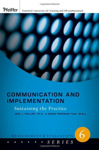 Communication and Implementation: Sustaining the Practice