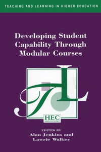 Developing Student Capability Through Modular Courses (Teaching and Learning in Higher Education)