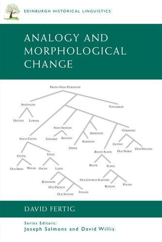Analogy and Morphological Change (Edinburgh Historical Linguistics)