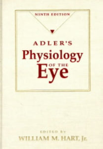 Adler's Physiology Of The Eye: Clinical Application, 9e