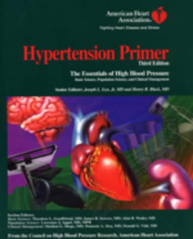 Hypertension Primer: The Essentials of High Blood Pressure