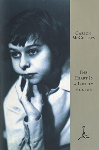 The Heart Is A Lonely Hunter (Modern Library 100 Best Novels)