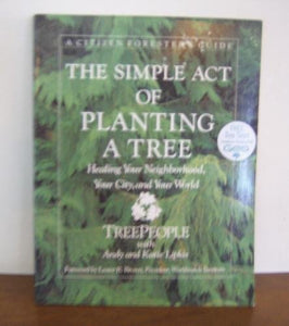 The Simple Act of Planting a Tree