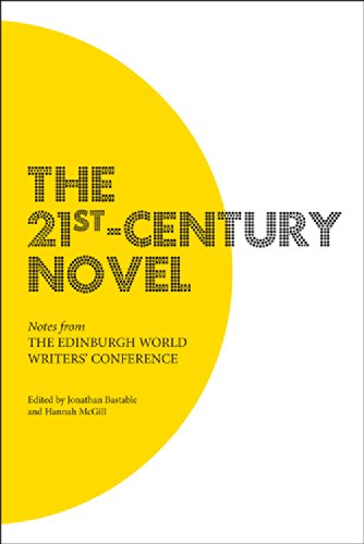 The 21st-Century Novel: Notes from the Edinburgh World Writers' Conference