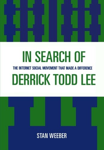 In Search of Derrick Todd Lee: The Internet Social Movement that Made a Difference