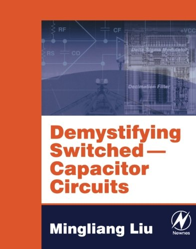 Demystifying Switched Capacitor Circuits (v. 1)