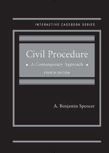Civil Procedure: A Contemporary Approach (Interactive Casebook) (Interactive Casebook Series)