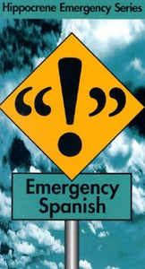 Emergency Spanish (Hippocrene Emergency Phrasebooks)