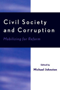 Civil Society and Corruption: Mobilizing for Reform