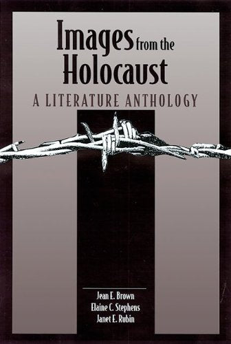 Images from the Holocaust: A Literature Anthology
