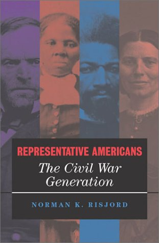 Representative Americans: The Civil War Generation