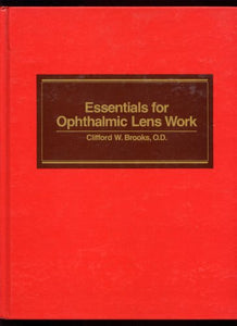 Essentials for Ophthalmic Lens Work, 1e