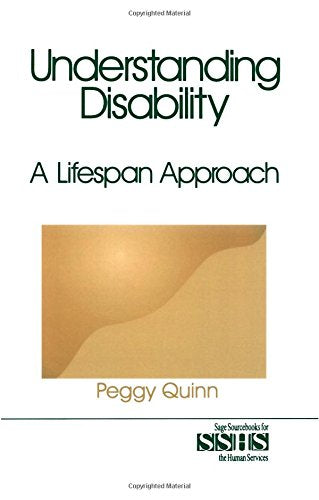 Understanding Disability: A Lifespan Approach (SAGE Sourcebooks for the Human Services)