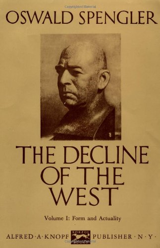 The Decline Of The West, Vol. 1: Form And Actuality