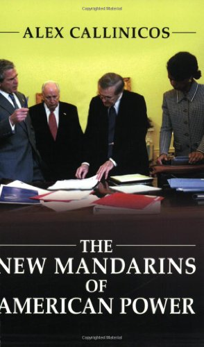 The New Mandarins of American Power: The Bush Administration's Plans for the World