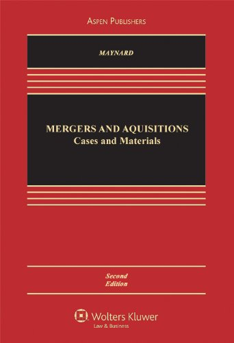 Mergers & Acquisitions: Cases, Materials & Problems 2E
