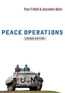 Peace Operations (War and Conflict in the Modern World)