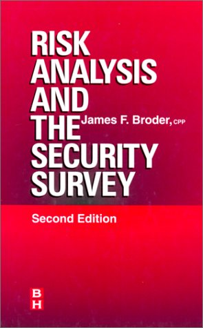 Risk Analysis and the Security Survey, Second Edition