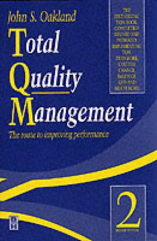 Total Quality Management, Second Edition: The route to improving performance