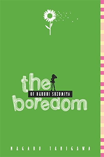The Boredom of Haruhi Suzumiya (light novel) (The Haruhi Suzumiya Series)