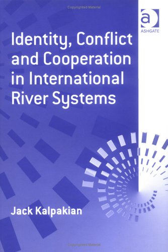 Identity, Conflict and Cooperation in International River Systems