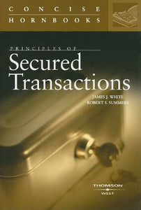 Principles Of Secured Transactions (Concise Hornbook Series)