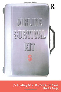Airline Survival Kit: Breaking Out of the Zero Profit Game