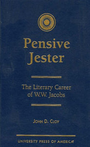 Pensive Jester: The Literary Career of W.W. Jacobs