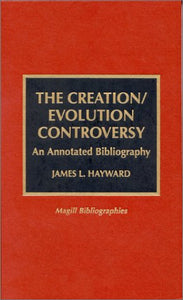 The Creation/Evolution Controversy